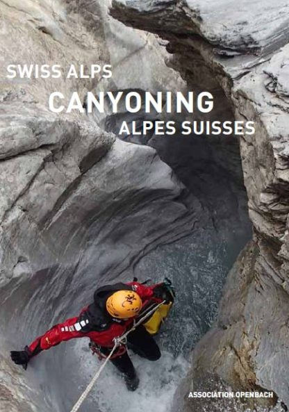Swiss Alps Canyoning - Canyoning dans les Alpes Suisses