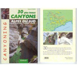 30 plus beaux canyons des Alpes du Sud, Alpes Maritimes, Verdon, Liguerie