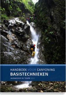 Handboek voor canyoning | basistechnieken (Manuel de canyoning | techniques de base)