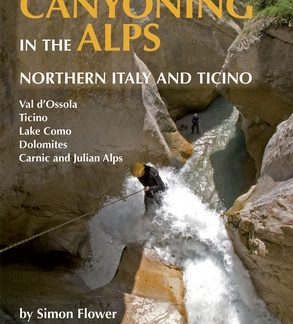 Canyoning in the Alps (Simon Flower) - en Anglais